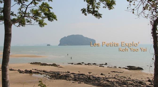 Koh Yao Yai – Une île pépite Thaïlandaise